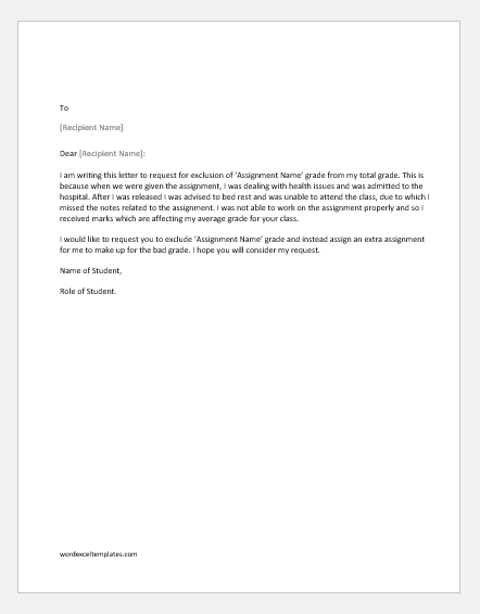 Letter to the professor to exclude grade of an assignment