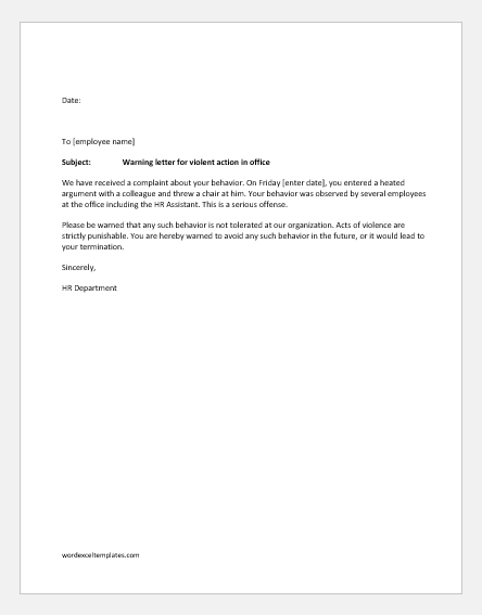 Warning letter for violent actions in office